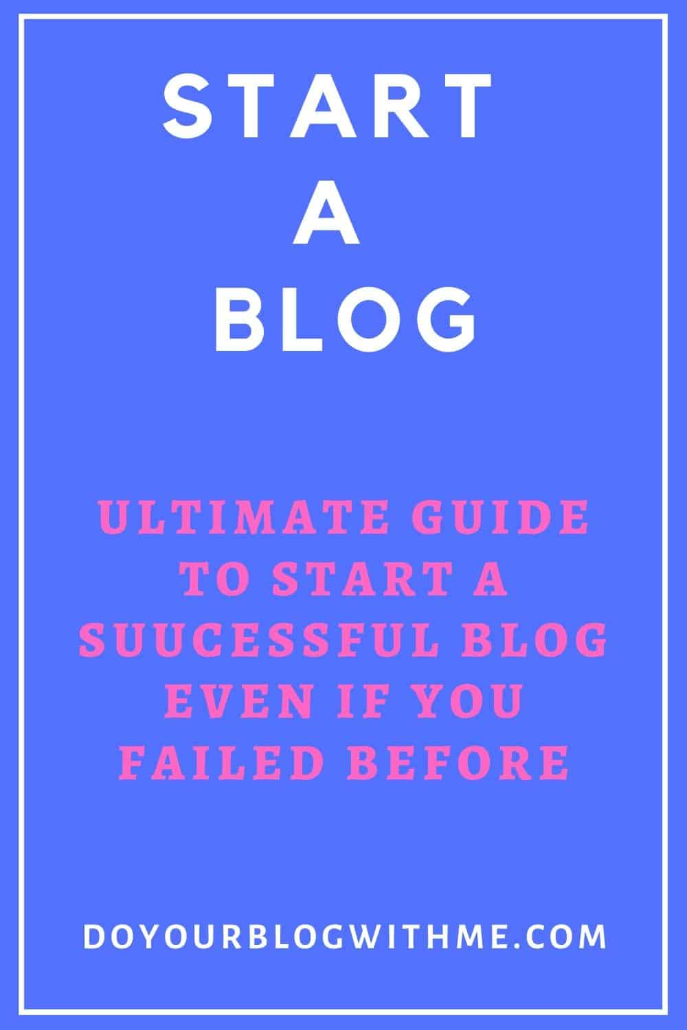 start a successful blog guide