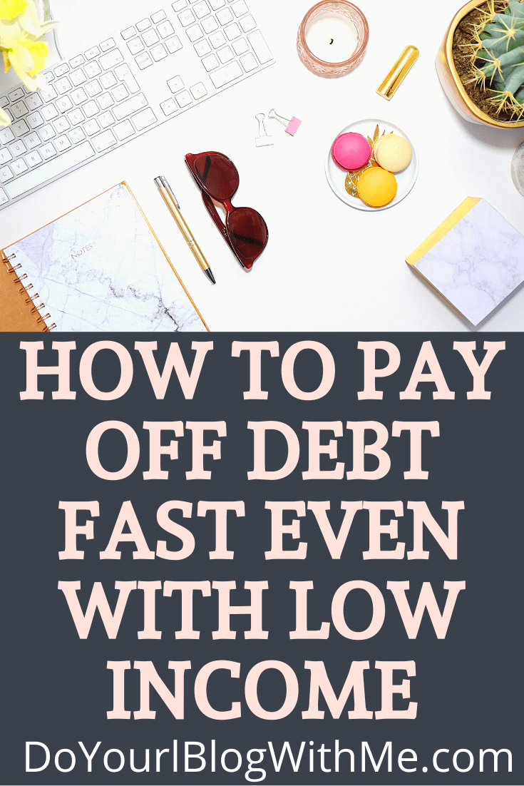 how to pay off debts even with low income
